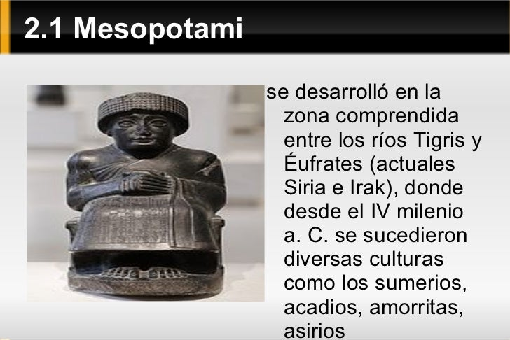 2 Arte Antiguo <ul><li>creaciones artísticas de la primera etapa de la historia, iniciadas con la invención de la escritur...