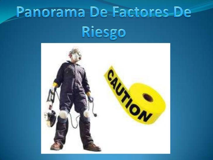 Panorama De Factores De Riesgo<br />