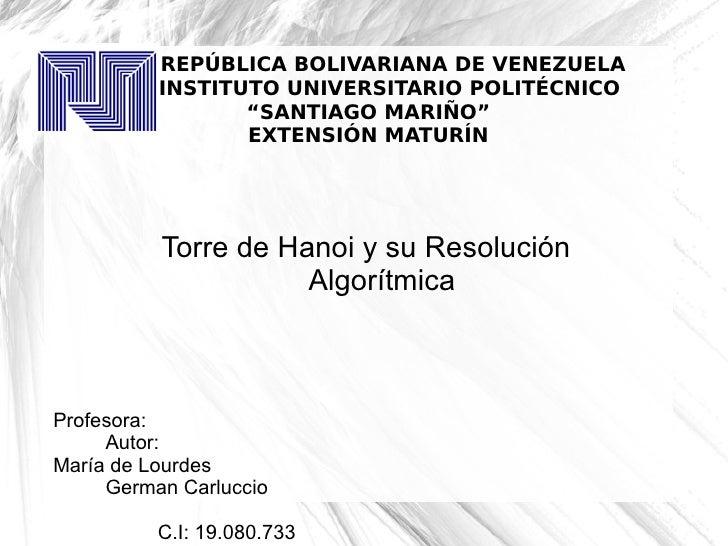 """REPÚBLICA BOLIVARIANA DE VENEZUELA          INSTITUTO UNIVERSITARIO POLITÉCNICO                 """"SANTIAGO MARIÑO""""         ..."""