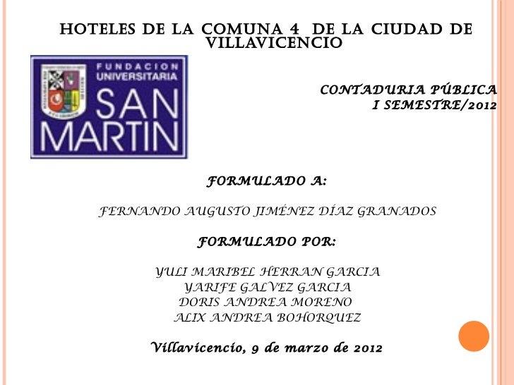 HOTELES DE LA COMUNA 4 DE LA CIUDAD DE              VILLAVICENCIO                                                CONTADUR...