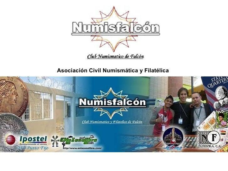 Asociación Civil Numismática y Filatélica