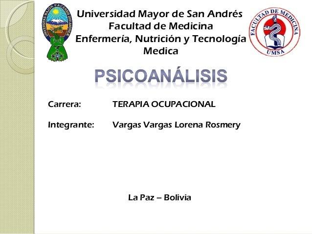 Universidad Mayor de San Andrés Facultad de Medicina Enfermería, Nutrición y Tecnología Medica Carrera: TERAPIA OCUPACIONA...