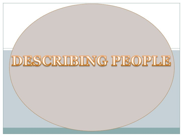 DESCRIBING PEOPLE<br />