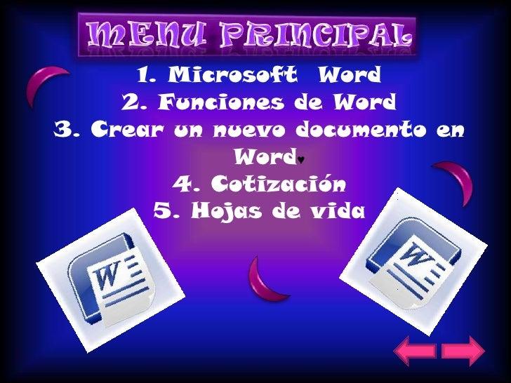 1. Microsoft Word      2. Funciones de Word 3. Crear un nuevo documento en               Word♥          4. Cotización     ...