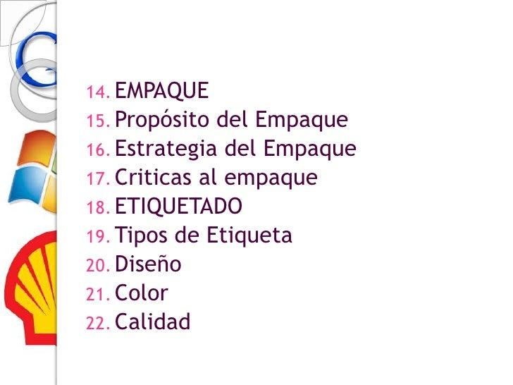 Marca, empaque, etiquetado y otras características Slide 3