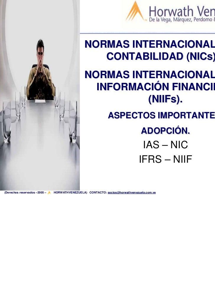 NORMAS INTERNACIONALES DE                                                   CONTABILIDAD (NICs) y                         ...