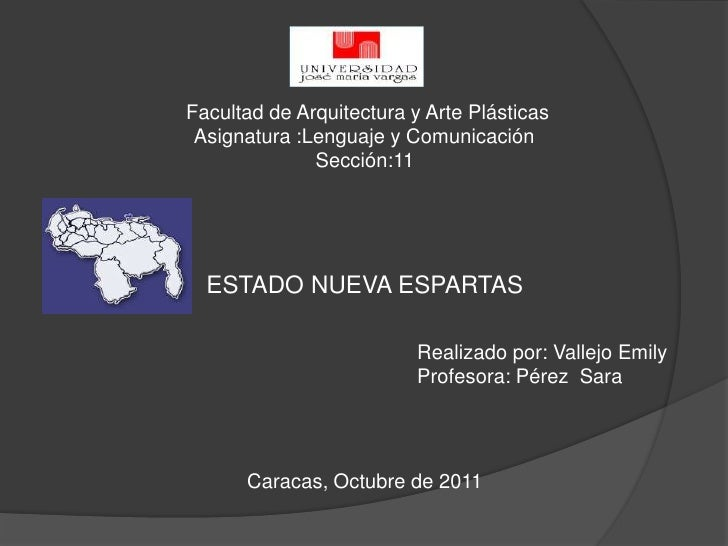 Facultad de Arquitectura y Arte Plásticas Asignatura :Lenguaje y Comunicación              Sección:11  ESTADO NUEVA ESPART...