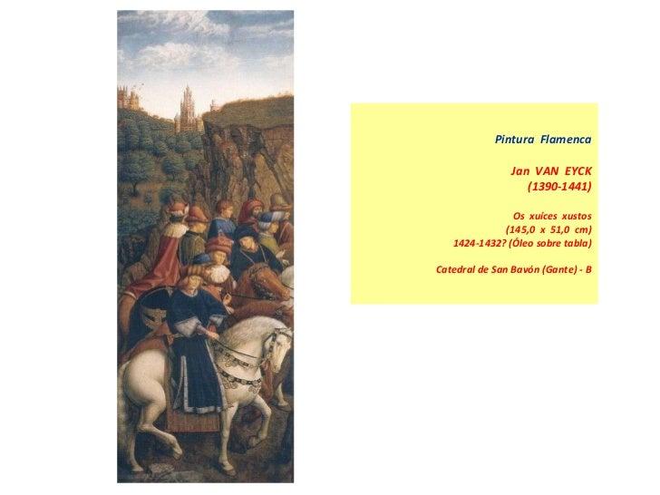 Pintura  Flamenca Jan  VAN  EYCK (1390-1441)    Os  xuíces  xustos (145,0  x  51,0  cm) 1424-1432? (Óleo sobre tabla) Cate...