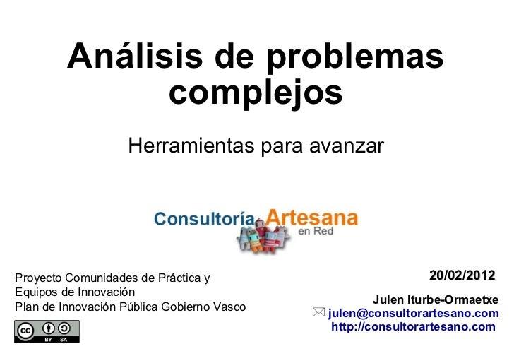 Análisis de problemas complejos