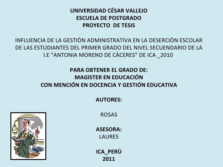 UNIVERSIDAD CÉSAR VALLEJO                    ESCUELA DE POSTGRADO                      PROYECTO DE TESISINFLUENCIA DE LA G...
