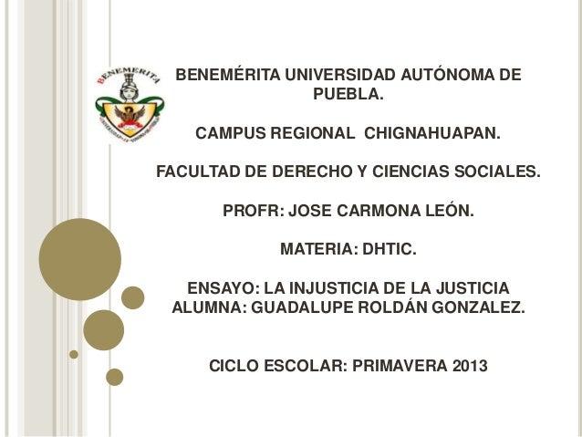 BENEMÉRITA UNIVERSIDAD AUTÓNOMA DE                PUEBLA.    CAMPUS REGIONAL CHIGNAHUAPAN.FACULTAD DE DERECHO Y CIENCIAS S...