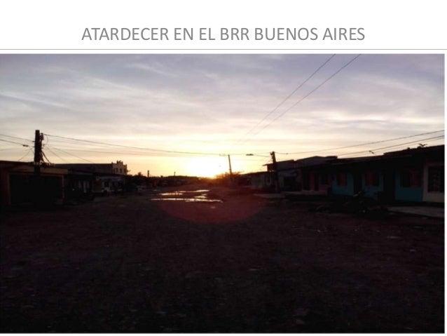 ATARDECER EN EL BRR BUENOS AIRES