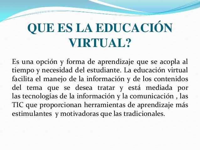 Educaci n presencial vs educaci n virtual for Oficina virtual educacion