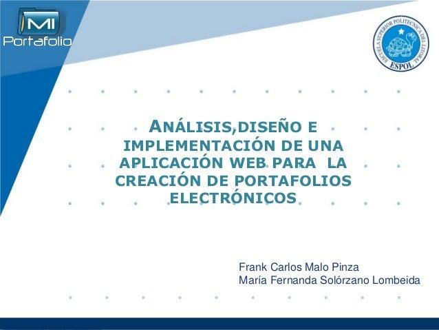 Company  LOGO  www.company.com  ANÁLISIS,DISEÑO E  IMPLEMENTACIÓN DE UNA  APLICACIÓN WEB PARA LA  CREACIÓN DE PORTAFOLIOS ...