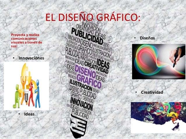 CONOCIMIENTOS DEL DISEÑADOR • Comunicación visual • Percepción visual. • Administración de recursos económicos y humanos. ...