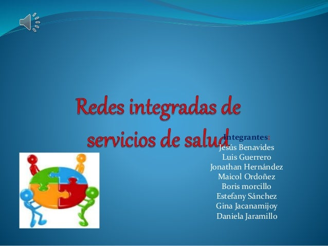 Integrantes: Jesús Benavides Luis Guerrero Jonathan Hernández Maicol Ordoñez Boris morcillo Estefany Sánchez Gina Jacanami...