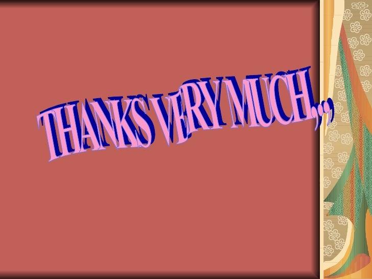 THANKS VERY MUCH,.,