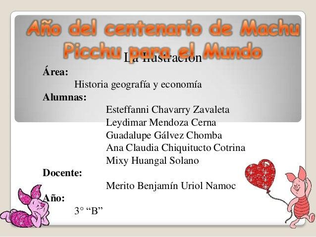 La Ilustración Área: Historia geografía y economía Alumnas: Esteffanni Chavarry Zavaleta Leydimar Mendoza Cerna Guadalupe ...