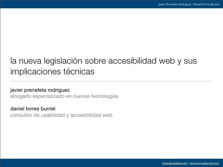 Javier Prenafeta Rodríguez / Daniel Torres Burriel     la nueva legislación sobre accesibilidad web y sus implicaciones té...