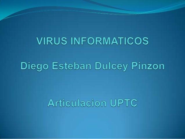 CONTENIDO Que es un virus informatico Historia de los virus informaticos Caracteristicas de los virus Metodos y tipos ...
