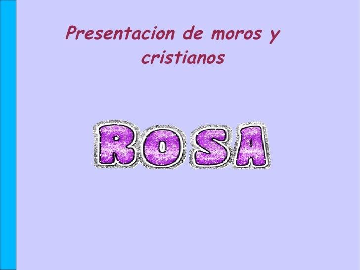 Presentacion de moros y  cristianos