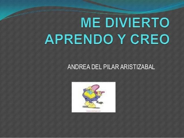 ANDREA DEL PILAR ARISTIZABAL
