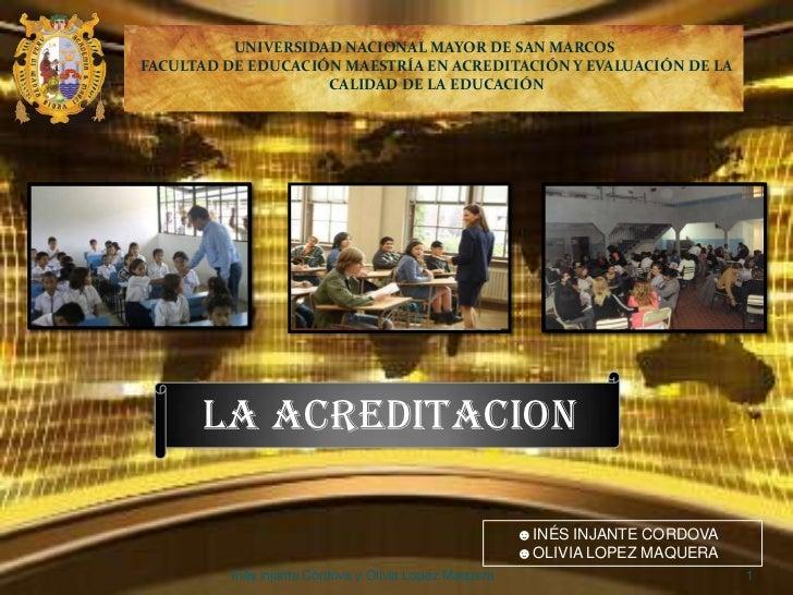 UNIVERSIDAD NACIONAL MAYOR DE SAN MARCOSFACULTAD DE EDUCACIÓN MAESTRÍA EN ACREDITACIÓN Y EVALUACIÓN DE LA                 ...