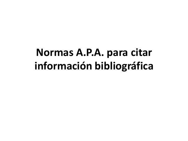 Normas A.P.A. para citar información bibliográfica