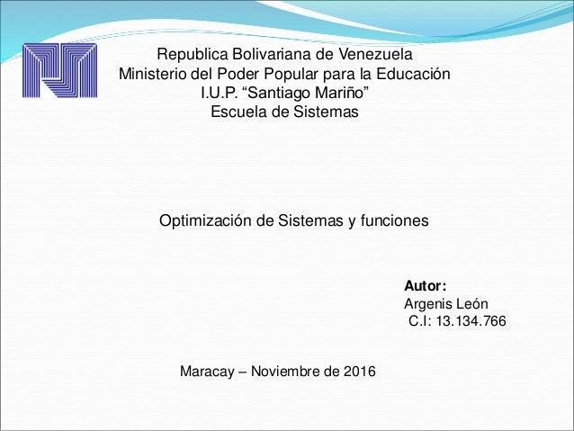 """Republica Bolivariana de Venezuela Ministerio del Poder Popular para la Educación I.U.P. """"Santiago Mariño"""" Escuela de Sist..."""