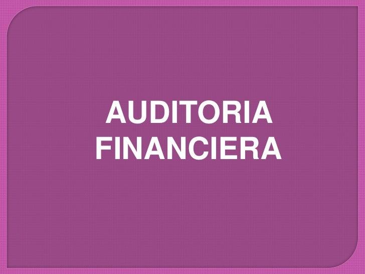 AUDITORIA FINANCIERA<br />