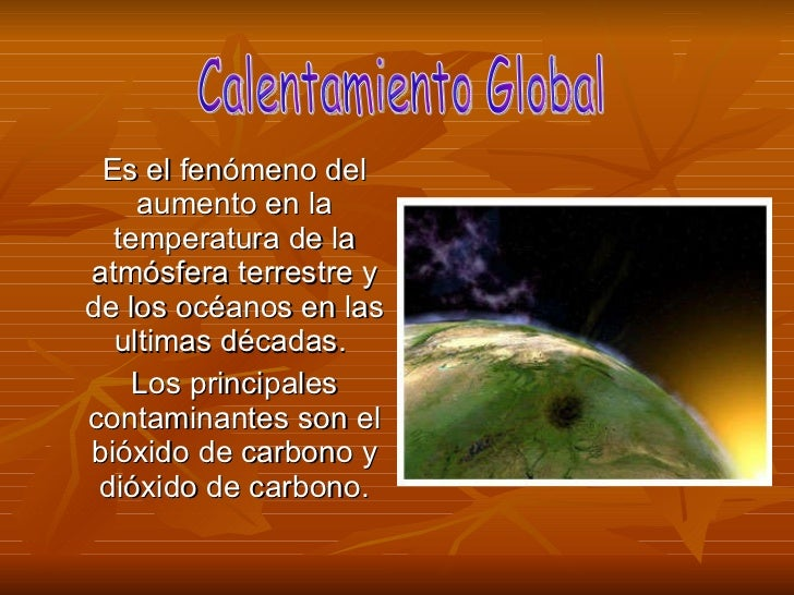 Diapositivas Calentamiento global Slide 2