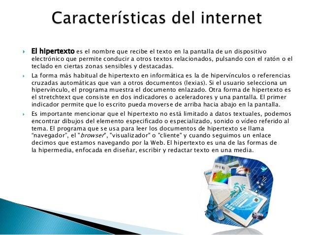  El hipertexto es el nombre que recibe el texto en la pantalla de un dispositivoelectrónico que permite conducir a otros ...