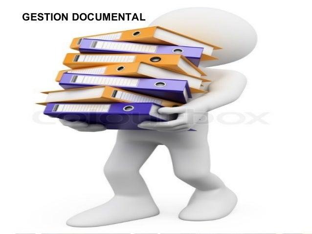 GESTION DOCUMENTAL GESTION DOCUMENTAL