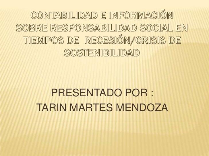 PRESENTADO POR :TARIN MARTES MENDOZA