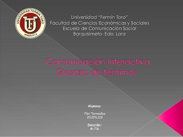 """Universidad """"Fermín Toro""""Facultad de Ciencias Económicas y SocialesEscuela de Comunicación SocialBarquisimeto- Edo. LaraAl..."""