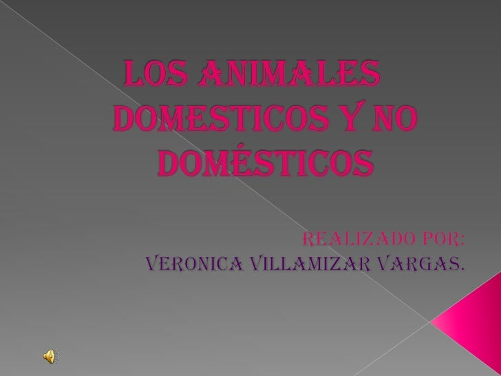    Animal no      Animal doméstico     doméstico