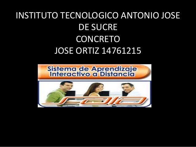 INSTITUTO TECNOLOGICO ANTONIO JOSE DE SUCRE CONCRETO JOSE ORTIZ 14761215