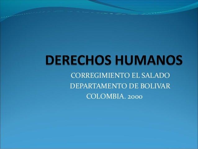 CORREGIMIENTO EL SALADODEPARTAMENTO DE BOLIVARCOLOMBIA. 2000