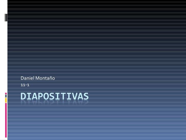 Daniel Montaño 11-1