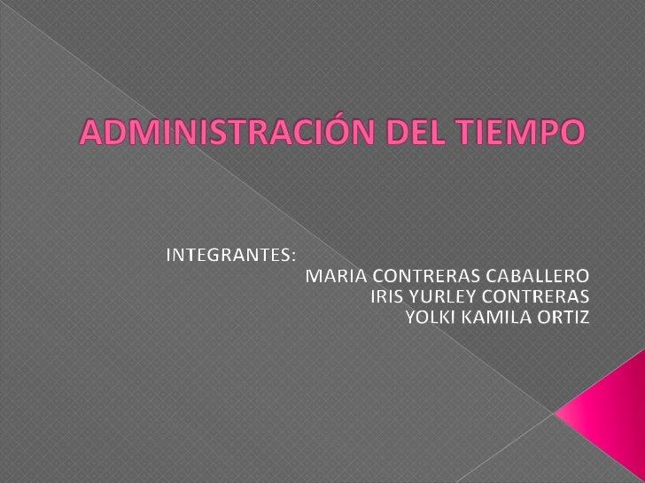 Diapositivas de administracion del tiempo