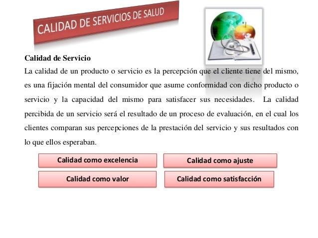 Calidad de Servicios de Salud Slide 2