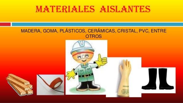 Diapositivas de clase - El material aislante ...