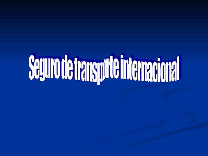 Seguro de transporte internacional