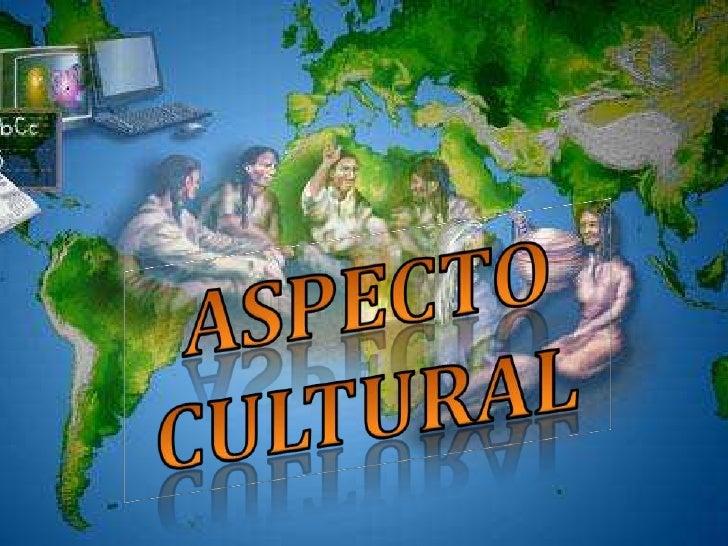  La cultura es el rasgo que identifica a cada comunidad  humana La cultura en la globalización ha tenido un nuevo acceso...