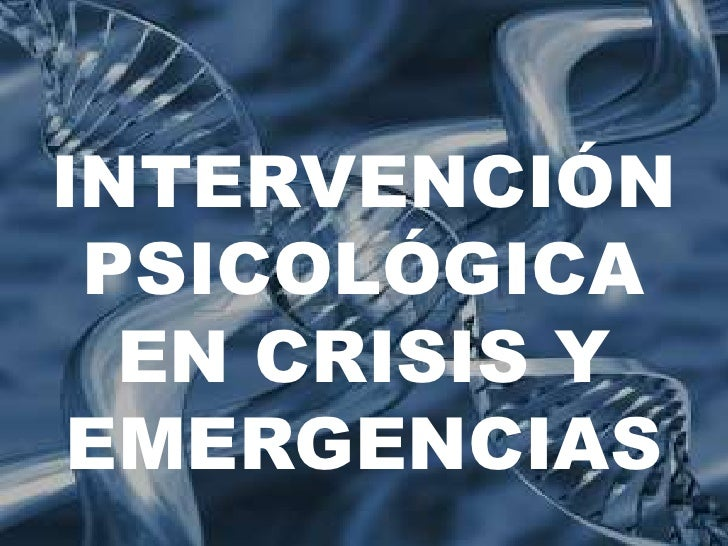 INTERVENCIÓNETIOLOGÍA DE PSICOLÓGICA LA ZURDERA  EN CRISIS Y EMERGENCIAS