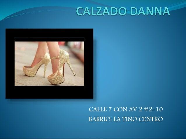 CALLE 7 CON AV 2 #2-10 BARRIO: LA TINO CENTRO