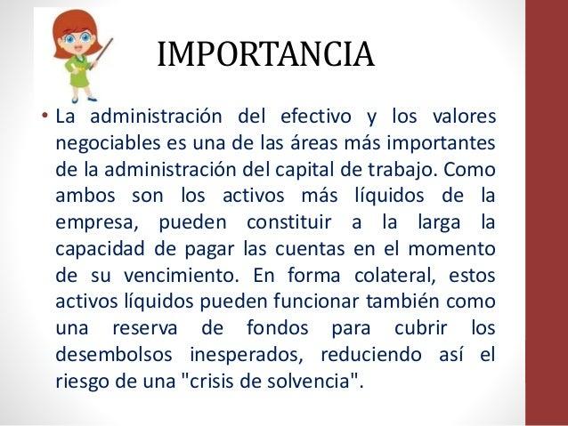 Diapositivas de la administracion del efectivo for Importancia de la oficina