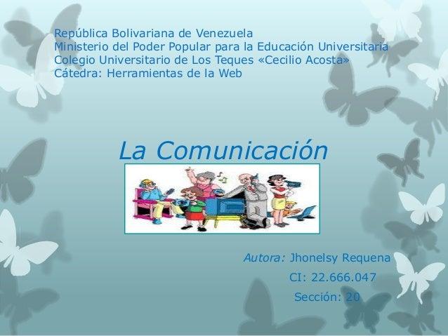 República Bolivariana de VenezuelaMinisterio del Poder Popular para la Educación UniversitariaColegio Universitario de Los...