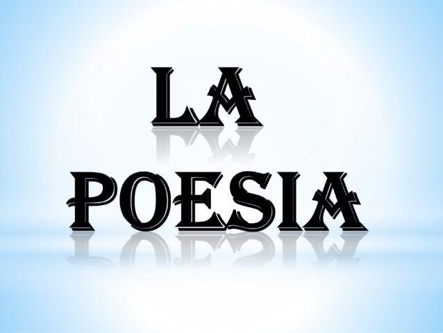 Diapositivas de la poesia for Buscador de poemas