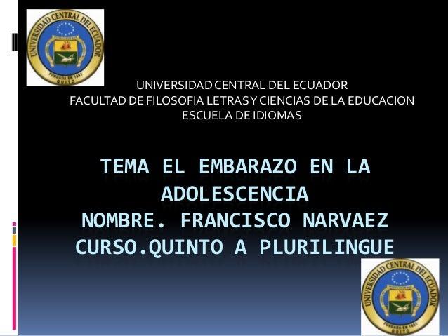 UNIVERSIDAD CENTRAL DEL ECUADOR FACULTAD DE FILOSOFIA LETRAS Y CIENCIAS DE LA EDUCACION ESCUELA DE IDIOMAS  TEMA EL EMBARA...